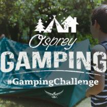 Osprey ti mette alla prova con il #GampingChallenge